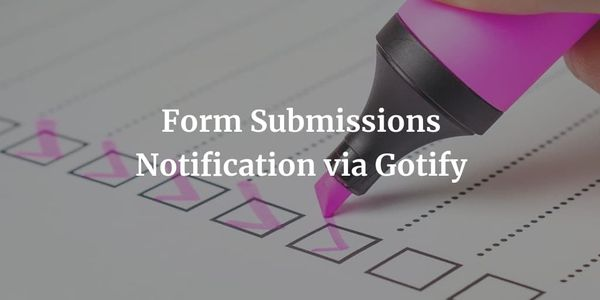 Google Form Submissions Notification via Gotify